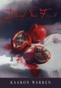 book cover of dead sea fruit, kaaron warren