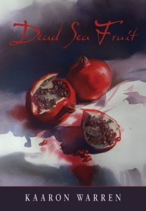 book cover of dead sea fruit, kaaron warren