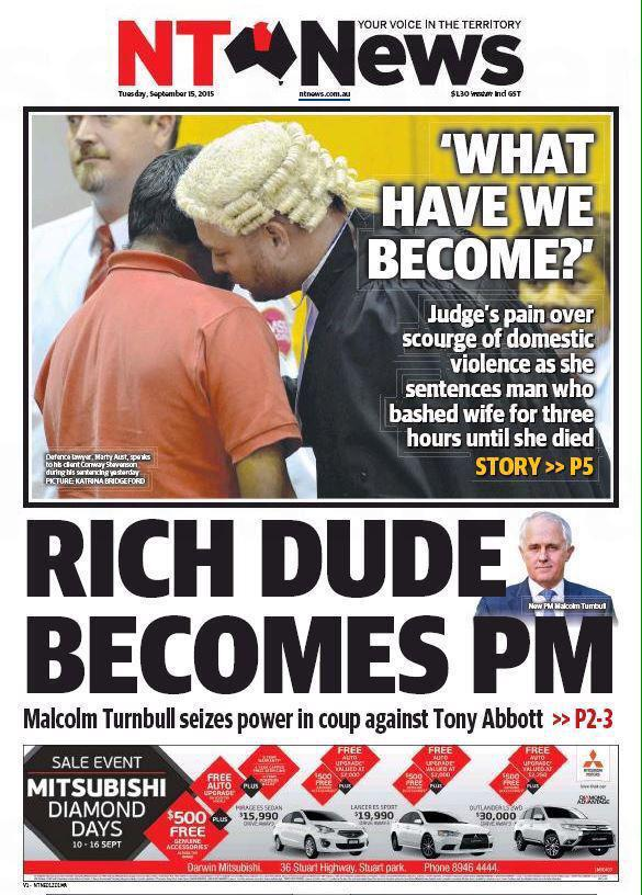 the glory that is the NT News cover: Rich Dude Becomes PM