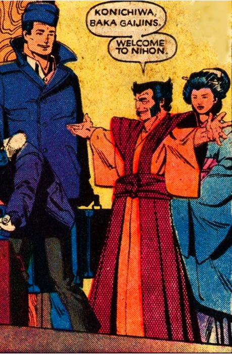 "Wolverine, clad in a kimono-esque robe, saying, ""Konichiwa, baka gaijins. Welcome to Nihon."""